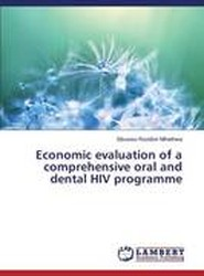 Economic Evaluation of a Comprehensive Oral and Dental HIV Programme