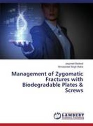 Management of Zygomatic Fractures with Biodegradable Plates & Screws