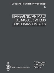 Transgenic Animals as Model Systems for Human Diseases