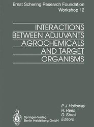 Interactions Between Adjuvants, Agrochemicals and Target Organisms