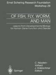 Of Fish, Fly, Worm, and Man