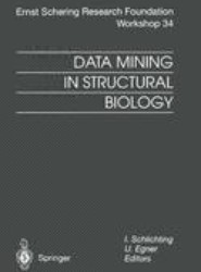 Data Mining in Structural Biology