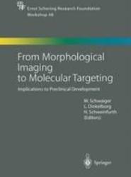 From Morphological Imaging to Molecular Targeting