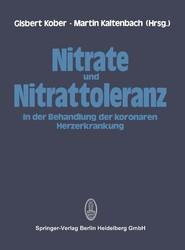 Nitrate und Nitrattoleranz in der Behandlung der koronaren Herzerkrankung