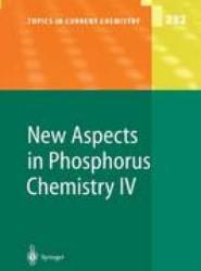 New Aspects in Phosphorus Chemistry IV
