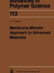 Membrane-Mimetic Approach to Advanced Materials