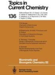 Biomimetic and Bioorganic Chemistry III