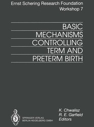 Basic Mechanisms Controlling Term and Preterm Birth