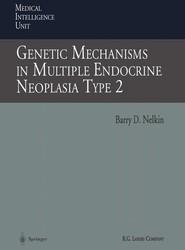 Genetic Mechanisms in Multiple Endocrine Neoplasia Type 2