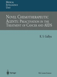 Novel Chemotherapeutic Agents: Preactivation in the Treatment of Cancer and AIDS