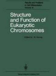 Structure and Function of Eukaryotic Chromosomes