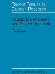 Aseptic Environment and Cancer Treatment