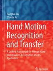 Hand Motion Recognition and Transfer 2017