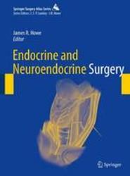 Endocrine and Neuroendocrine Surgery 2017