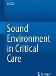 Sound Environment in Critical Care