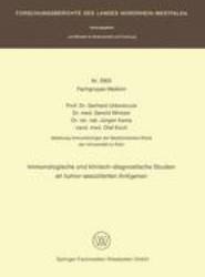 Immunologische Und Klinisch-Diagnostische Studien an Tumor-Assoziierten Antigenen