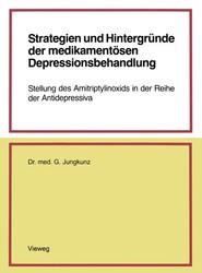 Strategien Und Hintergrunde Der Medikamentosen Depressionsbehandlung