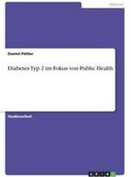 Diabetes Typ 2 Im Fokus Von Public Health