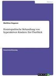 Homoopathische Behandlung Von Hyperaktiven Kindern. Ein Uberblick