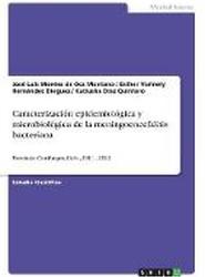 Caracterizacion Epidemiologica y Microbiologica de la Meningoencefalitis Bacteriana