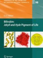 Bilirubin: Jekyll and Hyde Pigment of Life