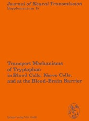 Transport Mechanisms of Tryptophan in Blood Cells, Nerve Cells, and at the Blood-Brain Barrier