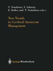 New Trends in Cerebral Aneurysm Management