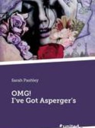 OMG! I've Got Asperger's