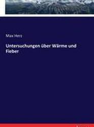 Untersuchungen Uber Warme Und Fieber