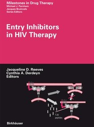 Entry Inhibitors in HIV Therapy