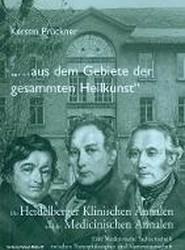 """""""aus Dem Gebiete Der Gesammten Heilkunst..."""""""