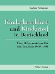 Kinderkrankheit Und Kindertod in Deutschland