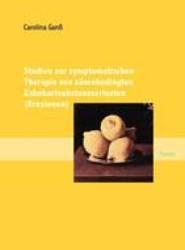 Studien Zur Symptomatischen Therapie Von S Urebedingten Zahnhartsubstanzverlusten (Erosionen)
