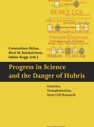 Progress in Science and the Danger of Hubris