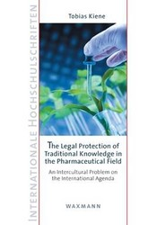 The Legal Protection of Traditional Knowledge in the Pharmaceutical Field