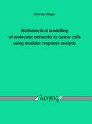 Mathematical Modelling of Molecular Networks in Cancer Cells Using Modular Response Analysis