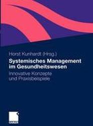 Systemisches Management Im Gesundheitswesen