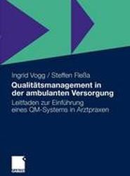 Qualitatsmanagement in Der Ambulanten Versorgung