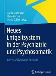 Neues Entgeltsystem in Der Psychiatrie Und Psychosomatik