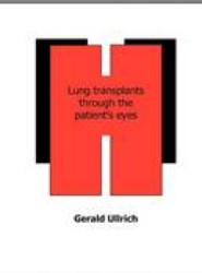 Lung Transplantation Through the Patient's Eyes