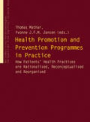 Health Promotion and Prevention Programs in Practice
