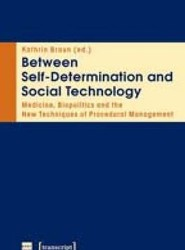 Between Self-Determination and Social Technology