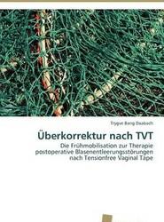Uberkorrektur Nach TVT