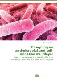 Designing an Antimicrobial and Cell-adhesive Multilayer