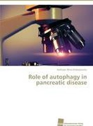 Role of Autophagy in Pancreatic Disease