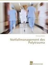 Notfallmanagement Des Polytrauma