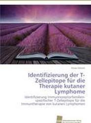 Identifizierung Der T-Zellepitope Fur Die Therapie Kutaner Lymphome