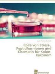 Rolle Von Stress-, Peptidhormonen Und Chemerin Fur Kolon-Karzinom