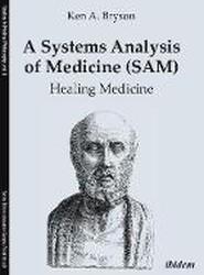 A Systems Analysis of Medicine (SAM)