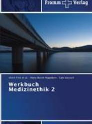 Werkbuch Medizinethik 2